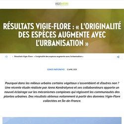 Résultats Vigie-Flore: «l'originalité des espèces augmente avec l'urbanisation»