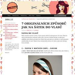 7 originálních způsobů jak na šátek do vlasů - LosHairos.com