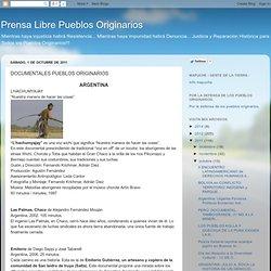 Prensa Libre Pueblos Originarios: DOCUMENTALES PUEBLOS ORIGINARIOS