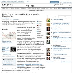 Indo-European Languages Originated in Anatolia, Biologists Say