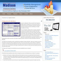 Origination for Brokers - Madison Associates LLC
