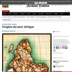 Origine du mot Afrique - AFRIKHEPRI FONDATION
