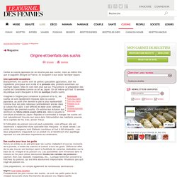 Origine et bienfaits des sushis