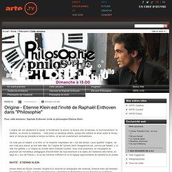 """Origine - Etienne Klein est l'invité de Raphaël Enthoven dans """"Philosophie"""""""