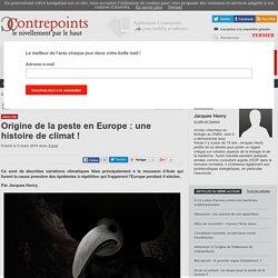Origine de la peste en Europe : une histoire de climat