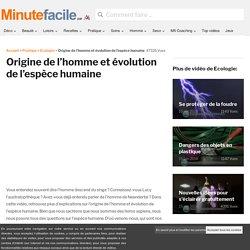 Origine de l'homme et évolution de l'espèce humaine