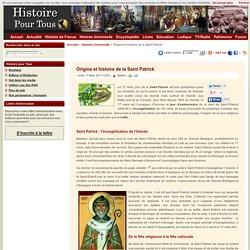 Origine et histoire de la Saint Patrick