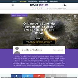 Origine de la Lune : du nouveau sur la collision entre Théia et la Terre (MAJ)