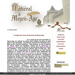 L'origine des noms et prénoms du Moyen-Age - Médiéval et Moyen Age