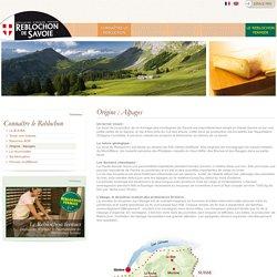 L'origine du reblochon : fromage des montagnes alpines