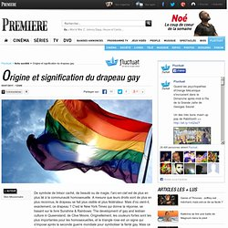 Origine et signification du drapeau gay