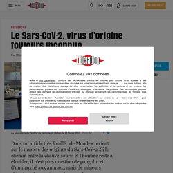 LIBERATION 22/12/20 Le Sars-CoV-2, virus d'origine toujours inconnue