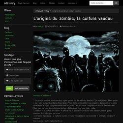 L'origine du zombie, la culture vaudou