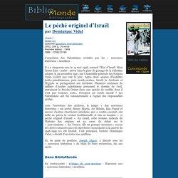 Le péché originel d'Israël par Dominique Vidal