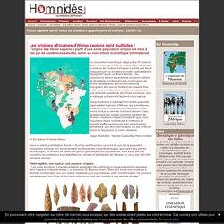 Origines africaines multiples pour Homo sapiens