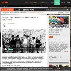 Bboys : Les origines du breakdance à New-York