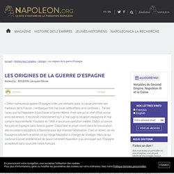 Les origines de la guerre d'Espagne - napoleon.org