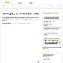 Aux origines du harcèlement sexuel