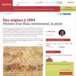 Des origines à 1894 - Histoire d'un fléau immémorial, la peste