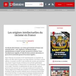 Les origines intellectuelles du racisme en France