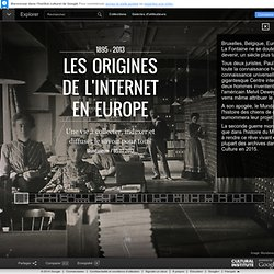 Les origines de l'Internet en Europe - Institut culturel de Google