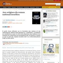 Aux origines du roman national israélien - La vie des idées