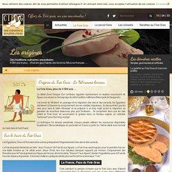 Les origines du Foie Gras : une production ancestrale