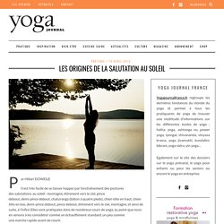 Les origines de la salutation au soleil - Yoga Journal France