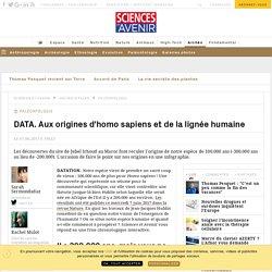 DATA. Aux origines d'homo sapiens et de la lignée humaine - Sciencesetavenir.fr