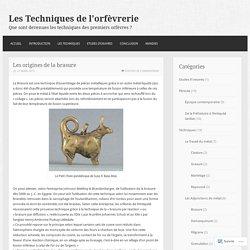 Les origines de la brasure – Les Techniques de l'orfèvrerie