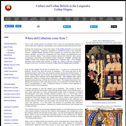Origins: Where did Catharism in the Languedoc Come From?/