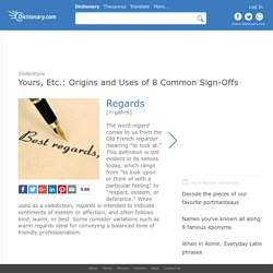Yours, Etc.: Origins and Uses of 8 Common Sign-Offs by Dictionary.com