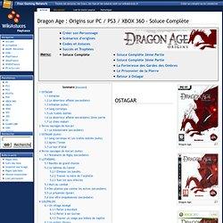 Dragon Age : Origins sur PC / PS3 / XBOX 360 - Soluce Complète
