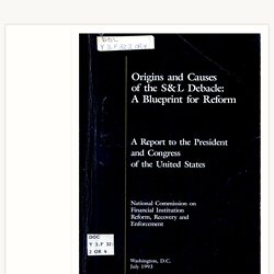Origins and causes of the S&L debacle : a blueprint for reform