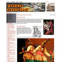 Vedic Empire - Indian Origins of Filipino Customs