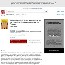 The Origins of the Grand Shrine of Ise and the Cult of the Sun Goddess Amaterasu Ōmikami on JSTOR