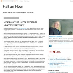 Origins of the Term 'Personal Learning Network'
