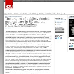 The origins of publicly funded medical care in BC and the BCMA's contributions