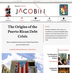 The Origins of the Puerto Rican Debt Crisis