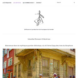 Istanbul Roman Orkestrası - Turquoise Production
