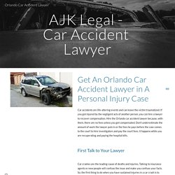 Get An Orlando Car Accident Lawyer in A Personal Injury Case