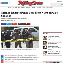 Orlando Releases Police Logs From Night of Pulse Shooting
