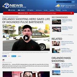 Orlando mass shooting hero saves life of wounded Pulse bartender