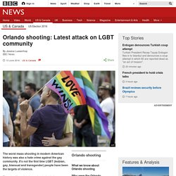 Orlando shooting: Latest attack on LGBT community