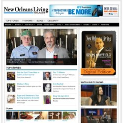 New Orleans Living Magazine, local business, health, food, fashion and more…
