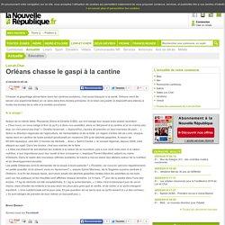 NOUVELLE REPUBLIQUE 21/03/15 Loir-et-Cher - Orléans chasse le gaspi à la cantine