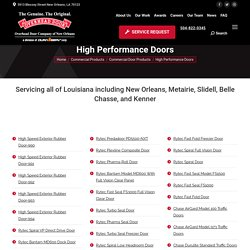 Why Choose High-Speed Exterior Rubber Door-990 for Your Distribution Facilities in New Orleans, LA