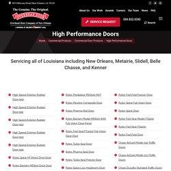 New Orleans, LA High Speed Exterior Rubber Door
