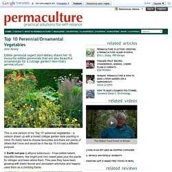 Top 10 Perennial/Ornamental Vegetables