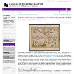 Monstres marins et autres ornements sur une carte de Jodocus Hondius de 1606